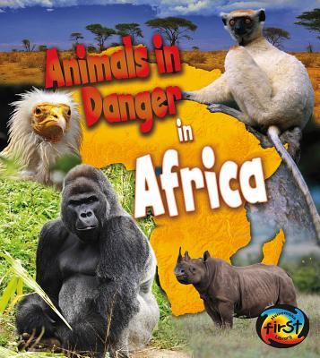 Animals in Danger in Africa By Spilsbury, Richard