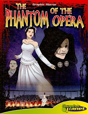 The Phantom of the Opera By Dunn, Joeming (ADP)/ Espinosa, Rod (ILT)